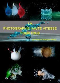 la photographie haute vitesse